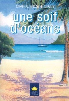 Livres Couvertures de Une soif d'océans (Soleil de Mer)