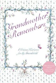 Buchdeckel von Grandmother Remembers 30th Anniversary Edition
