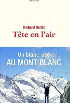 Livres Couvertures de Tête en l'air - Un blanc-bec au Mont Blanc