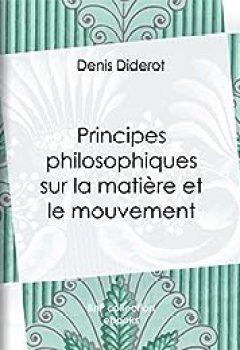 Livres Couvertures de Principes philosophiques sur la matière et le mouvement