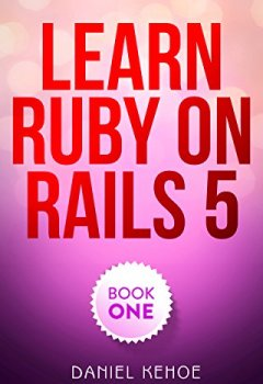 Livres Couvertures de Learn Ruby on Rails: Book One (English Edition)