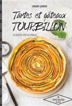 Livres Couvertures de Tartes et gâteaux tourbillon: 30 recettes qui tourbillonnent