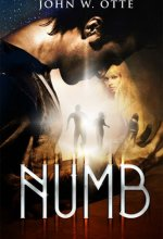 Numb [Kindle Edition] John W. Otte (Author)