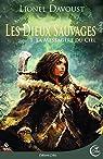 Les Dieux sauvages, tome 1 : La Messagère du ciel: Leschroniques d'Évanégyre