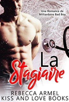 Livres Couvertures de La Stagiaire: Une Romance de Milliardaire Bad Boy