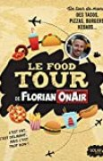 Le Food Tour de Florian on air