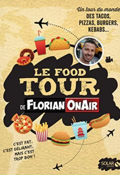 Livres Couvertures de Le Food Tour de Florian on air