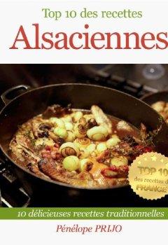 Livres Couvertures de Top 10 des recettes Alsaciennes (Top 10 des recettes de France)