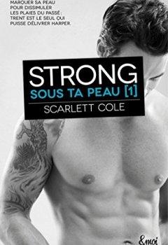 Livres Couvertures de Strong : Sous ta peau [1]