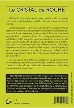 Livres Couvertures de Le Cristal de roche - Propriétés, utilisations thérapeutiques, énergétiques et spirituelles