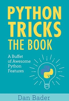 Livres Couvertures de Python Tricks: A Buffet of Awesome Python Features (English Edition)