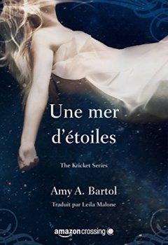 Livres Couvertures de Une mer d'étoiles (The Kricket Series t. 2)
