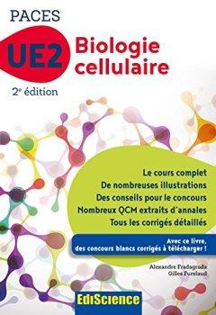 Livres Couvertures de Biologie cellulaire-UE2 PACES -2e éd. : Manuel, cours + QCM corrigés