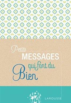 Livres Couvertures de Petits messages qui font du bien