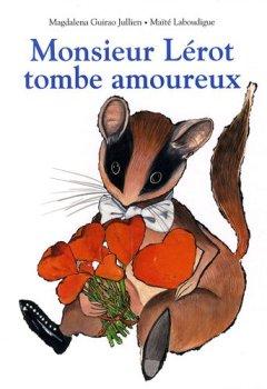 Livres Couvertures de Monsieur Lérot tombe amoureux