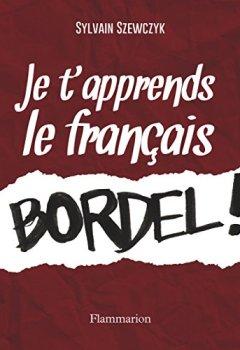 Livres Couvertures de Je t'apprends le francais bordel !