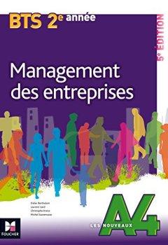 Livres Couvertures de Les Nouveaux A4 - MANAGEMENT DES ENTREPRISES - BTS 2e année