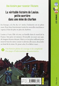 Livres Couvertures de La véritable histoire de Louise, petite ouvrière dans une mine de charbon
