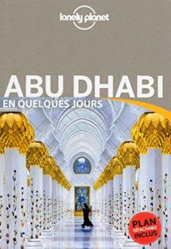 Livres Couvertures de Abu Dhabi En quelques jours - 1ed