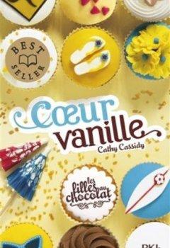 Livres Couvertures de 5. Les filles au chocolat : Coeur vanille