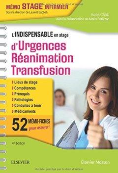 Livres Couvertures de L'indispensable en stage d'Urgences-Réanimation-Transfusion