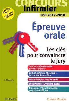 Livres Couvertures de Concours Infirmier - Epreuve Orale - IFSI 2017-2018: Les clés pour convaincre le jury