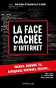 La face cachée d'internet : hackers, dark net.
