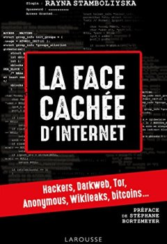 Livres Couvertures de La face cachée d'internet : hackers, dark net...
