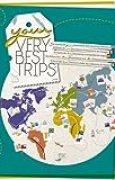 Your Very Best Trips - Album de Vos Souvenirs et Itinéraires de Voyages (grand format A4 296 pages)