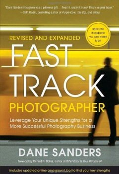 Livres Couvertures de Fast Track Photographer Business Plan, The by Dane Sanders (2010-12-07)