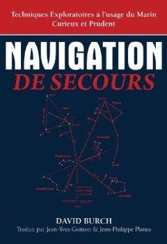 Livres Couvertures de Navigation De Secours: Techniques Exploratoires à l'usage du Marin Curieux et Prudent