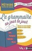 La Grammaire au jour le jour - CE2 - CM1 - CM2 - Contenus année 1
