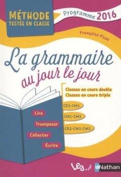 Livres Couvertures de La Grammaire au jour le jour - Contenus année 1