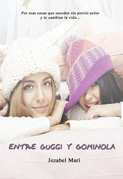 Portada del libro deEntre Gucci y Gominola