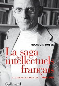 Livres Couvertures de La saga des intellectuels français, II: L'avenir en miettes (1968-1989)