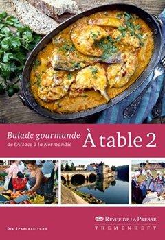 Livres Couvertures de À table 2: Balade gourmande de l'Alsace à la Normandie