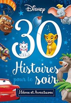 Livres Couvertures de Héros et Aventures, 30 HISTOIRES POUR LE SOIR
