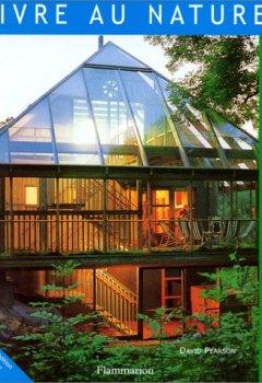 Livres Couvertures de Vivre au naturel : La maison écologique
