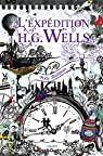 La Malédiction Grimm, tome 2 : L'Expédition H.G. Wells