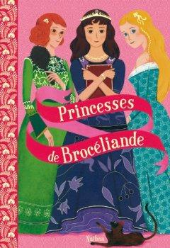 Livres Couvertures de Princesses de Brocéliande