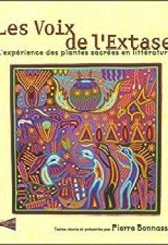 Livres Couvertures de Les Voix de l'Extase : L'expérience des plantes sacrées en littérature