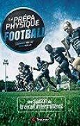 La prépa physique football - 4 TRAINER , Une saison de travail intermittent