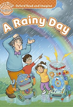 Livres Couvertures de Oxford Read and Imagine: Beginner: A Rainy Day