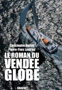 Livres Couvertures de Le roman du Vendée-Globe (Documents Français)