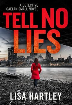 Livres Couvertures de Tell No Lies (Detective Caelan Small Book 2) (English Edition)