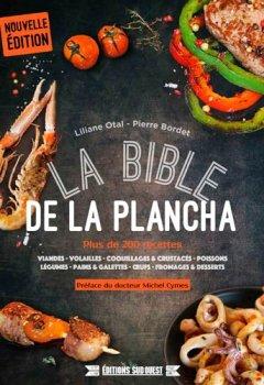 Livres Couvertures de La bible de la plancha : Plus de 200 recettes