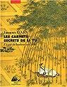 Les carnets secrets de Li Yu : Au gré d'humeurs oisives, un art du bonheur en Chine