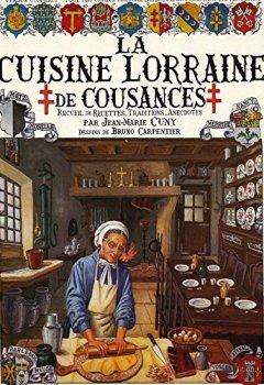 Livres Couvertures de La Cuisine Lorraine de Cousances, Metz, Alsace,