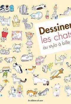 Livres Couvertures de Dessiner les chats au stylo à bille