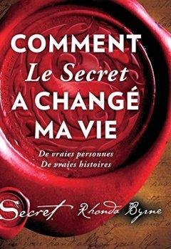 Livres Couvertures de Comment Le Secret a changé ma vie